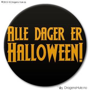 Bilde av  Button: Alle Dager er Halloween (velg farge)
